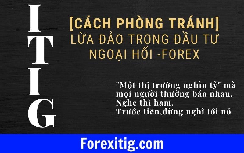 Cách phòng tránh lừa đảo trong đầu tư ngoại hối Forex