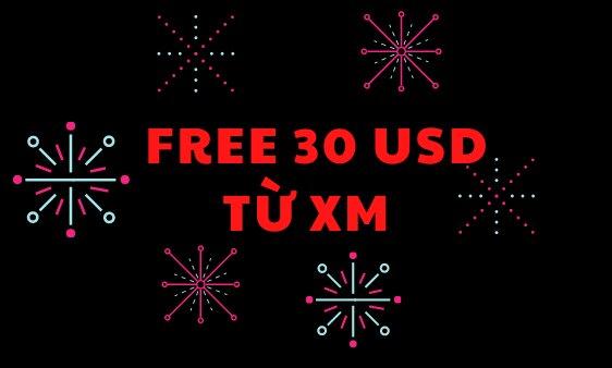 Tiền thưởng 30 USD miễn phí sàn XM