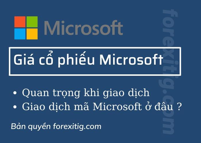 Giá cổ phiếu Microsoft- Giao dịch MFST ở đâu
