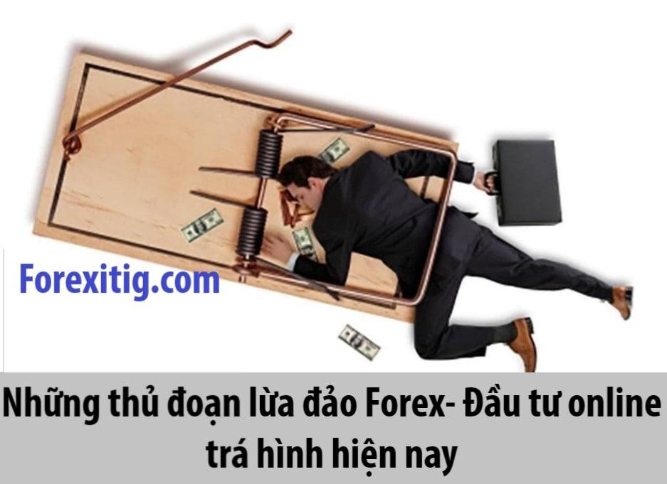 Những thủ đoạn lừa đảo Forex và đầu tư online trá hình ở Việt Nam